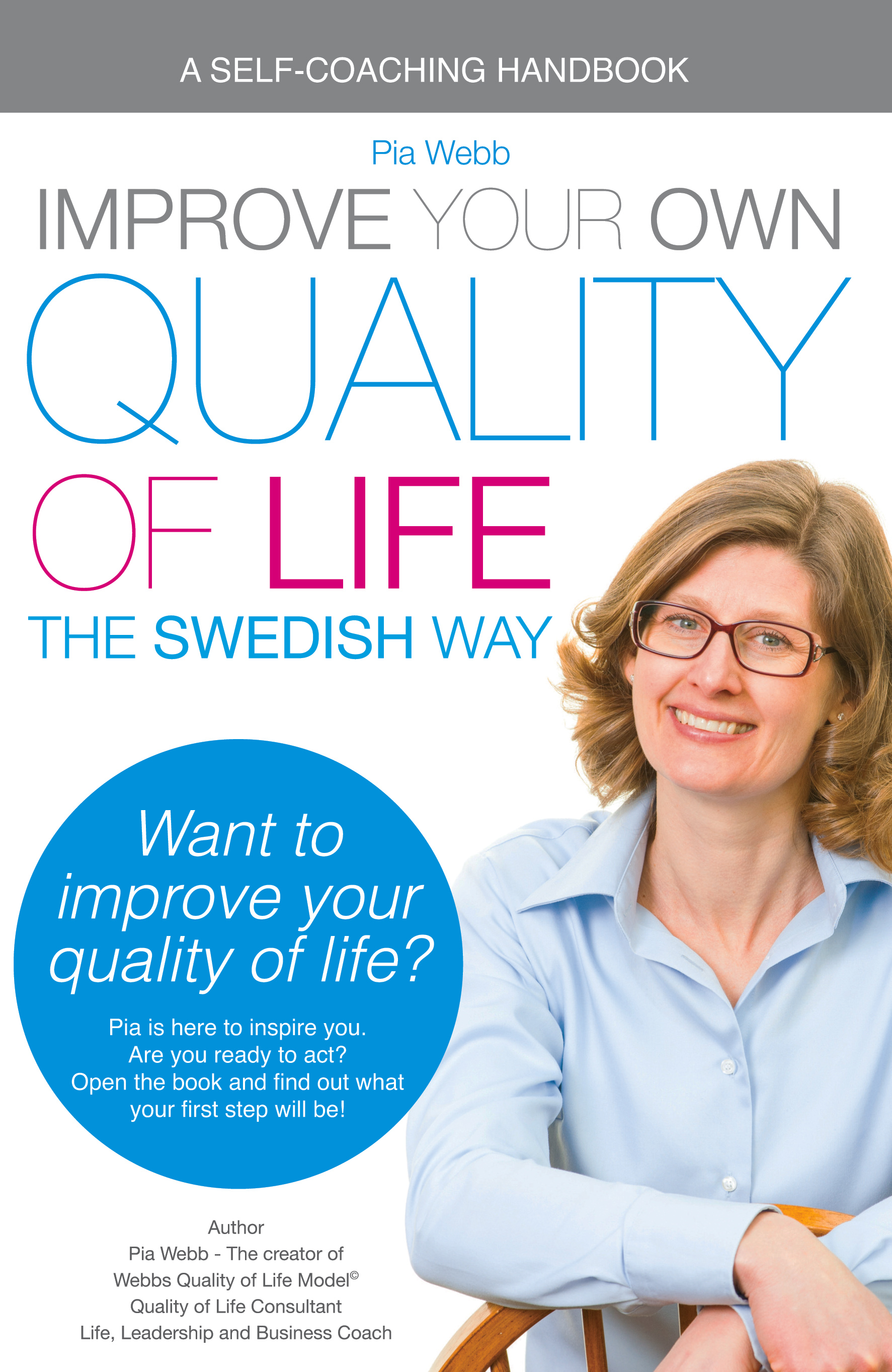 Improving the quality of your own life